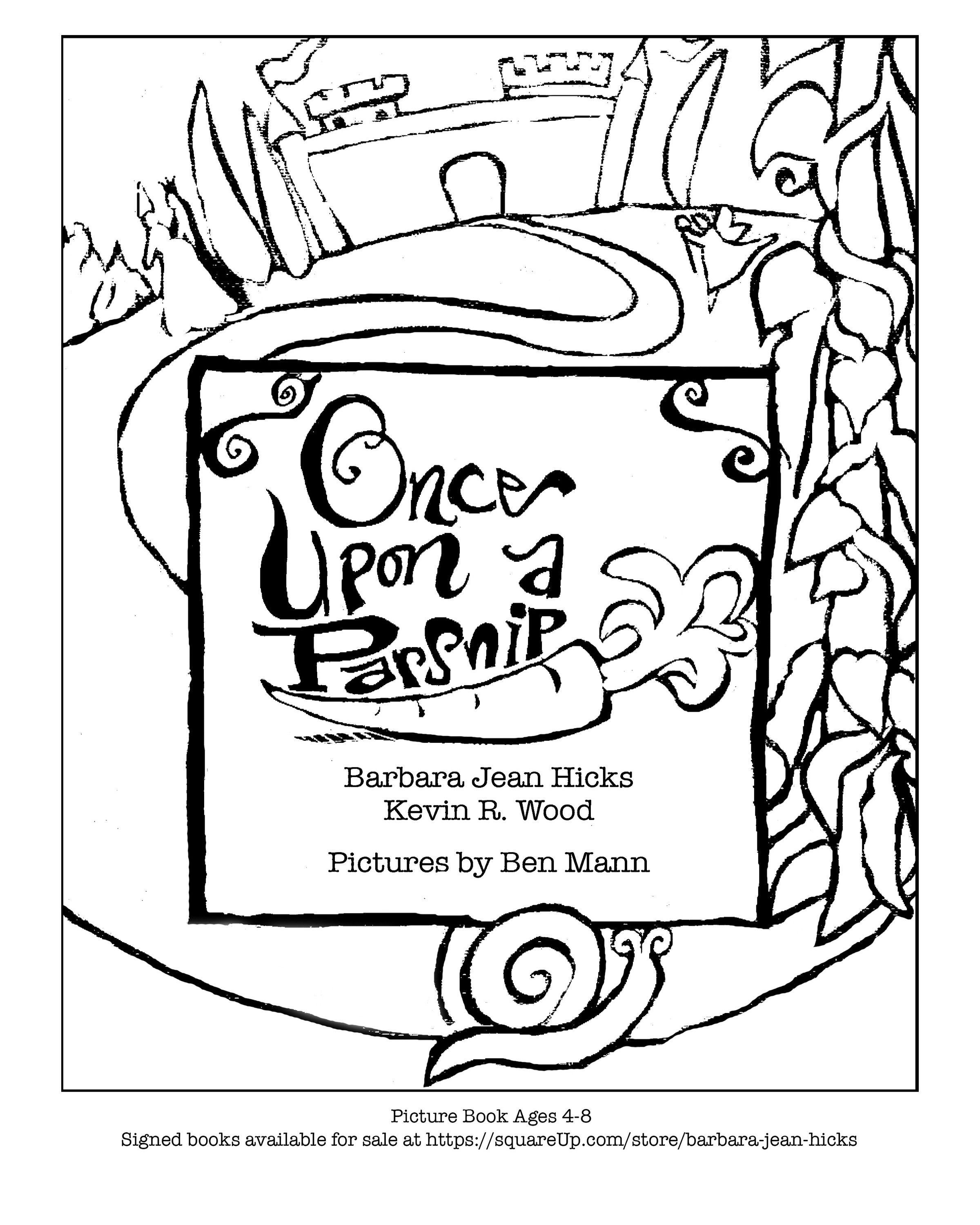 The coloring book project 2nd edition - Here S A Coloring Page Created From Ben S Book Cover Image And A Second Coloring Page Of Ms Penelope Parsnip Signed With Love